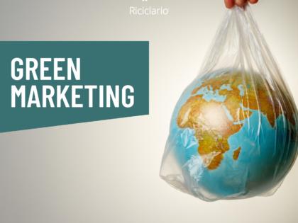 Le strategie di green marketing applicate a prodotti e servizi